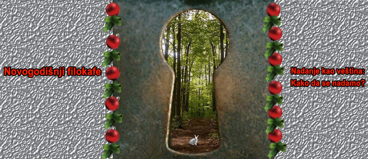 Nadanja kao veština: Kako da se nadamo?