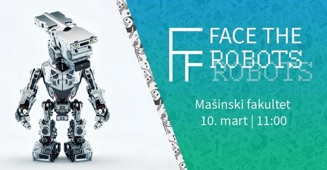 Face the robots na Beogradskim danima inženjera